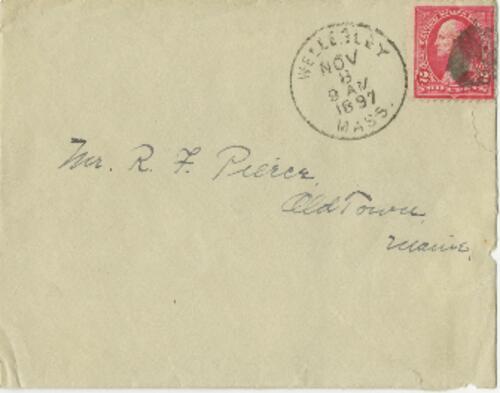 Letter from Louise Pierce, Wellesley, Massachusetts, to Mr. R.F. Pierce, Old Town, Maine, 1897 November 7