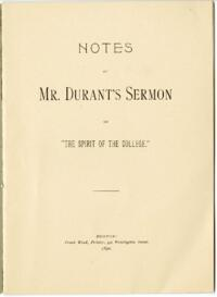 "Notes of Mr. Durant's Sermon on ""The Spirit of the College"""
