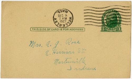 Postcard from Grace Rose, Wellesley, Massachusetts, to Mrs. A.G. Rose, Martinsville, Indiana, 1927 December 9