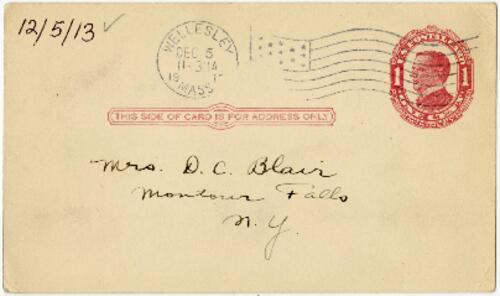 Postcard from Eleanor Blair, Wellesley, Massachusetts, to Mrs. D.C. Blair, Montour Falls, New York, 1913 December 5