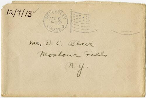 Letter from Eleanor Blair, Wellesley, Massachusetts, to Mr. D.C. Blair, Montour Falls, New York, 1913 December 7