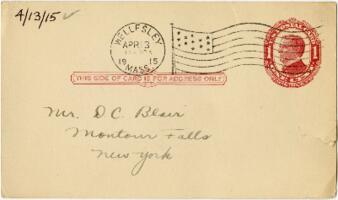 Postcard from Eleanor Blair, Wellesley, Massachusetts, to Mr. D.C. Blair, Montour Falls, New York, 1915 April 13