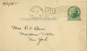 Postcard from Eleanor Blair, Wellesley, Massachusetts, to Mrs. D.C. Blair, Montour Falls, New York, 1915 October 6