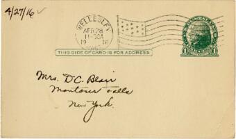 Postcard from Eleanor Blair, Wellesley, Massachusetts, to Mrs. D.C. Blair, Montour Falls, New York, 1916 April 27