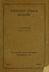 Wellesley College Bulletin Calendar 1924-1925