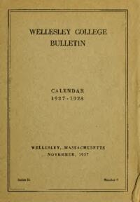 Wellesley College Bulletin Calendar 1927-1928