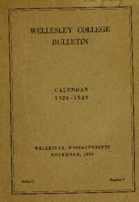Wellesley College Bulletin Calendar 1928-1929