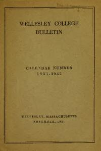 Wellesley College Bulletin Calendar Number 1931-1932