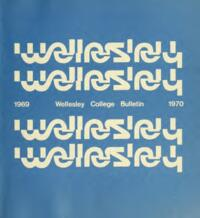 Wellesley College Bulletin 1969-1970