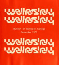 Bulletin of Wellesley College (1970-1971)