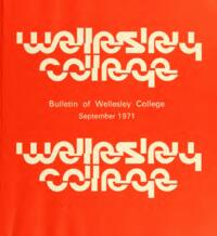 Bulletin of Wellesley College (1971-1972)