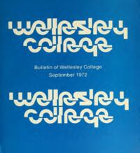 Bulletin of Wellesley College (1972-1973)